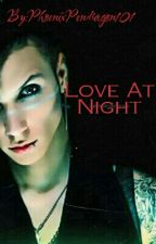 Love At Night (Black Veil Brides) by PhoenixPendragon101