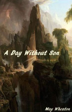 A Day Without Son by May_Be_Not_Yet