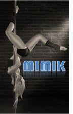 Mimik by thicks_mel