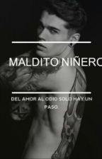 ¡MALDITO NIÑERO! by adaniela14
