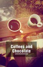 Coffees And Chocolate by yanyanyaneeeeey