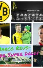 Marco Reus der super daddy by Borussen11forever