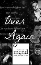 Over Again (One Direction Fan Fiction) by stopandbreathe