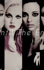 Until The End (Lm FanFic) by Pezz_Istorijos