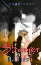 Stranger in My Room by angelcako