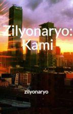 Zilyonaryo Kami by zilyonaryo