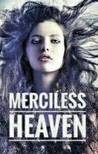 Merciless Heaven by IceCoolGirl