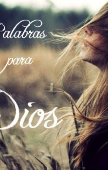 Palabras Para Dios Guerrera De Cristo Wattpad