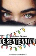 Crónicas de una desentendida by tothemooonandbaack