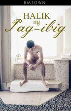 Halik ng Pag-Ibig by BMTOWN