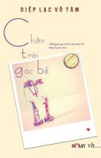 Chân trời góc bể (Sa ngã vô tội)_Diêp Lạc Vô Tâm (Full) by My_man