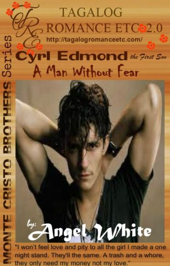 Monte Cristo the 1st SonCryl Edmond (A Man Without Fear)by Angel White