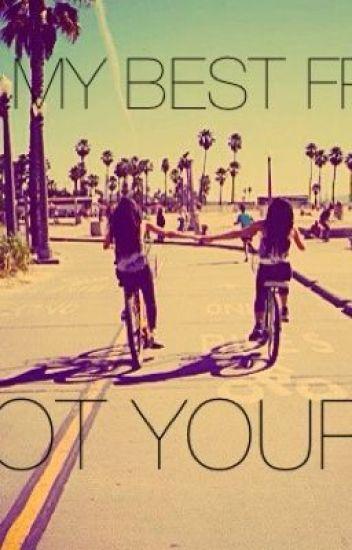 She S My Best Friend Not Yours Clarkboleware Wattpad