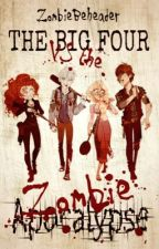 The Big Four vs the Zombie Apocalypse (Rise of the Brave Tangled Dragons Fanfic) by ZombieBeheader