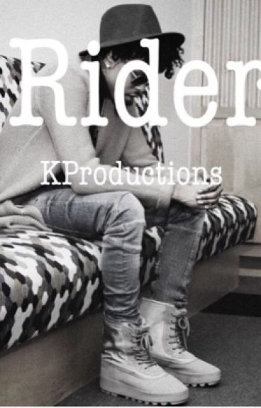 Rider.  (August alsina story).  3RD BOOK