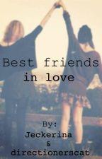Best friends in love♡ by Jeckerina
