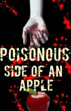 Poisonous side of an apple (completed-NEW COVER) by JustineAlemania