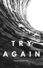 Try Again |Malum - Português| by loveslashton_