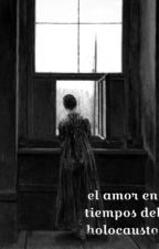 Amor y holocausto  by paola_nila