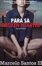 Para Sa Broken Hearted by RaGuevarra