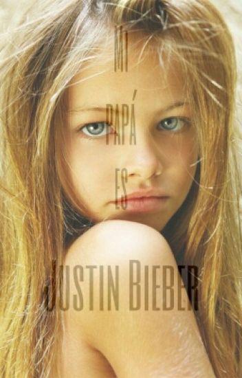 ~Mi papá es Justin Bieber~ [Terminada]