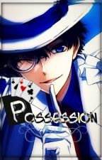Possession - Kaito KID x Reader by cookieROCKS18
