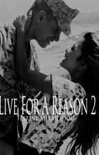 Live For A Reason 2. by EiriniMixailidou