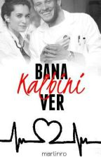 Bana Kalbini Ver by marlinro