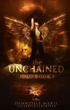 Halo: The Unchained {Book 1} {A Seven Realms Novel} by WritingsFromTheHeart