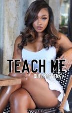 Teach Me (Chresanto August) by QueenOfPink-