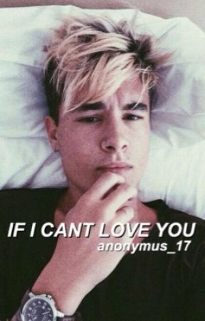 If I Can't Love You by hrhemmings