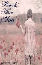 Back For You (Sequel To Little Styles) by Niallers_Cunt