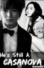 Book2: He's Still a CASANOVA! [COMPLETED] by kristeljoy