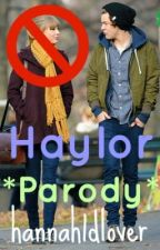 Haylor *parody* by hannah1dlover