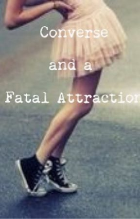 Converse and a Fatal Attraction by R5s_girl