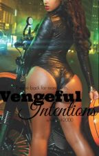 Vengeful Intentions by Jessbecool