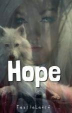 Hope (ON HOLD) by farahandfazila