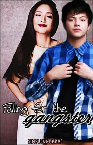 Falling for the gangster. (KathNiel fanfic)