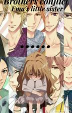 Brothers conflict Ema's little sister(forbidden love) by animelover3789