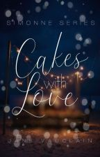Cakes With Love (R18) by PLaiN_JaNe6