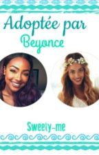 Adoptée par Beyonce by sweety-me