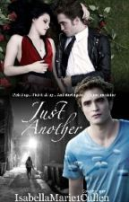 Just Another by IsabellaMarie7Cullen