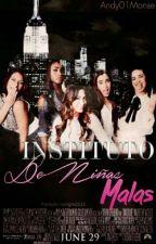 Instituto de niñas malas by andy01monse