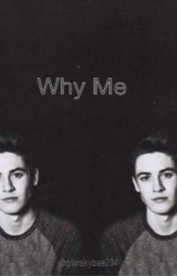 Why Me s.w