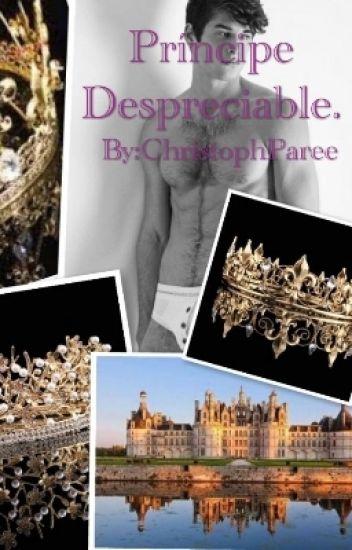 Príncipe Despreciable. ©