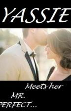 yassie and her mr. perfect (tagalog romance) by dmnque