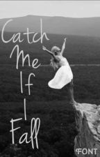 Catch Me if I Fall by THe-PeNGuiN