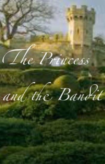 The Princess and the Bandit