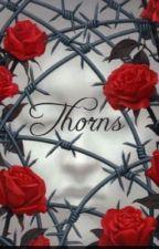 Thorns by nerdycat21