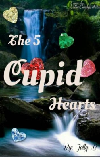 The 5 Cupid Hearts